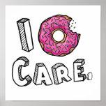 I Doughnut Care Funny Poster