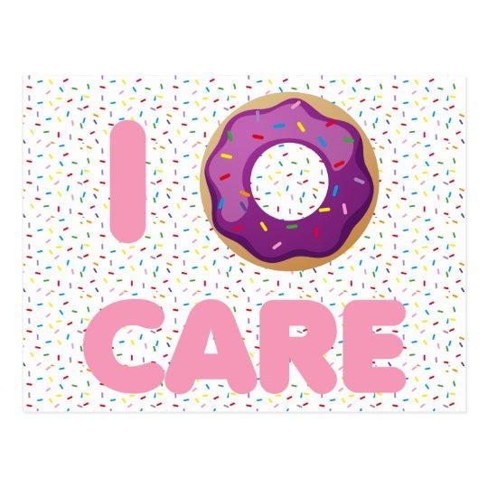 I Doughnut Care Postcard