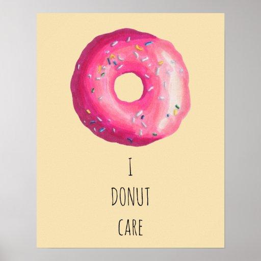 I Doughnut Care Pun - Pink Doughnut With Sprinkles Poster