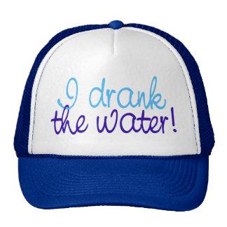 I Drank the Water Cap