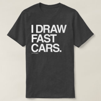 I Draw Fast Cars Men's T-Shirt