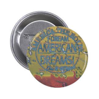 I DREAM American DREAMS Tattered Button