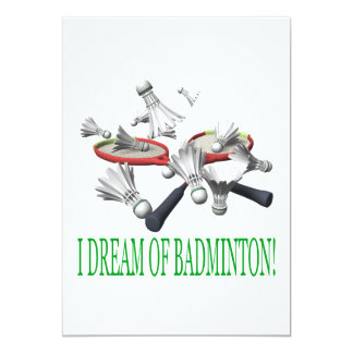 I Dream Of Badminton Card