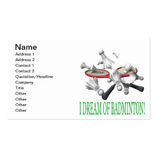 I Dream Of Badminton Pack Of Standard Business Cards