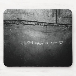 I Dream of Love Mouse Pad