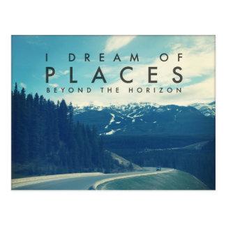 I Dream Of Places Beyond The Horizon Postcard