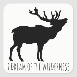 I Dream Of The Wilderness Elk Stickers