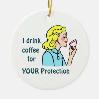 I drink Coffee Christmas Ornament