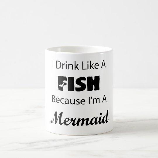I Drink Like A Fish Mermaid Coffee Mug