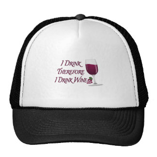 I Drink Therefore I Drink Wine Cap