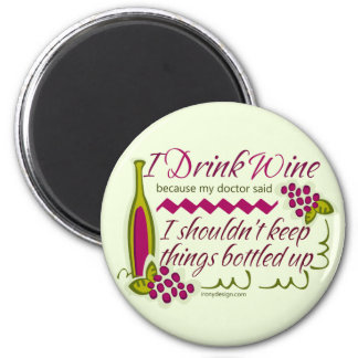 I Drink Wine Funny Quote 6 Cm Round Magnet