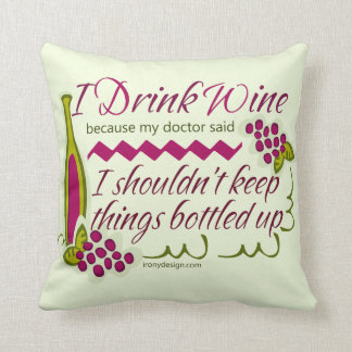 I Drink Wine Funny Quote Cushion