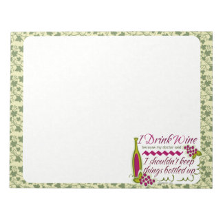 I Drink Wine Funny Quote Notepad