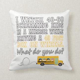 I Drive a School Bus Cushion
