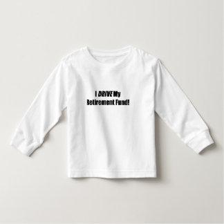 I Drive My Retirement Fund Tee Shirt