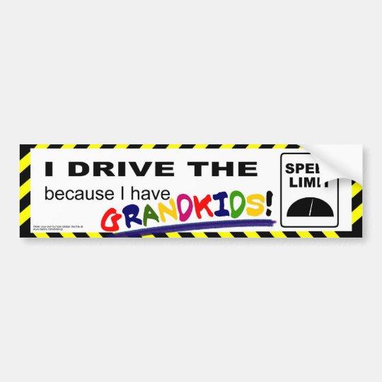 I drive the speed limit... bumper sticker
