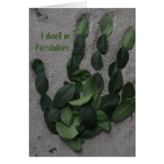 I dwell in Possibilities Note Card