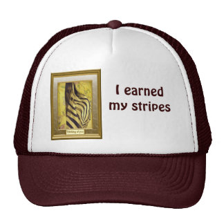 I earned my stripes, zebra design mesh hat