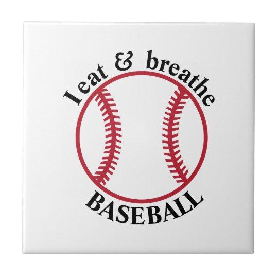 I Eat & Breathe Baseball Small Square Tile