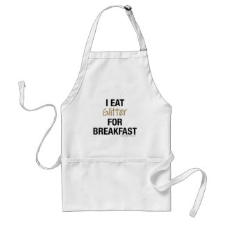 I EAT GLITTER FOR BREAKFAST STANDARD APRON