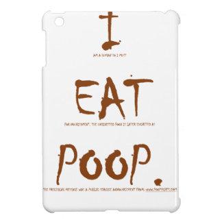 I EAT POOP (scientific explanation) Case For The iPad Mini