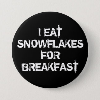 I Eat Snowflakes 7.5 Cm Round Badge