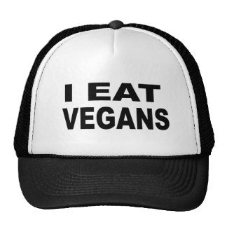 I Eat Vegans Cap