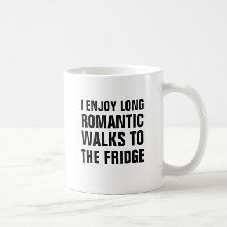 I enjoy long romantic walks to the fridge coffee mug