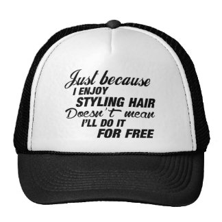 I Enjoy Styling Hair Cap