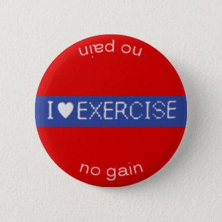 I ♥ EXERCISE button