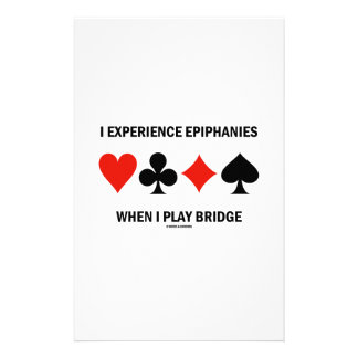 I Experience Epiphanies When I Play Bridge Stationery Paper