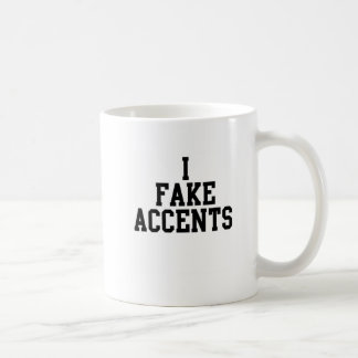 I Fake Accents Basic White Mug