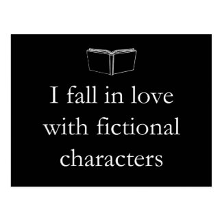 I Fall in Love with Fictional Characters Postcard