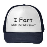 I Fart Whats Your Super Power Cap