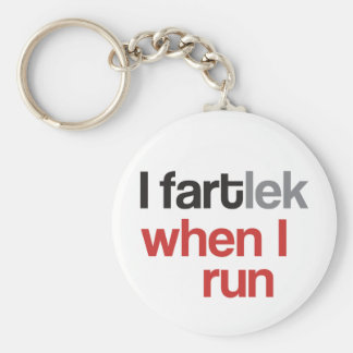 I FARTlek when I Run - Funny FARTlek Keychains