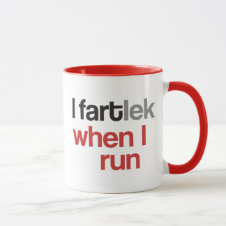 I FARTlek when I Run © - Funny FARTlek Mug
