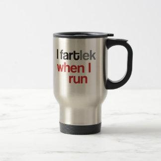 I FARTlek when I Run © - Funny FARTlek Stainless Steel Travel Mug