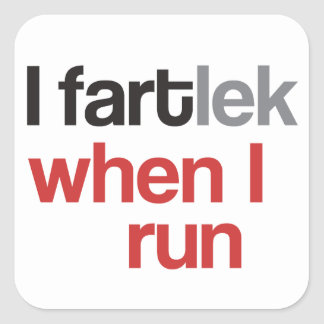 I FARTlek when I Run © - Funny FARTlek Stickers