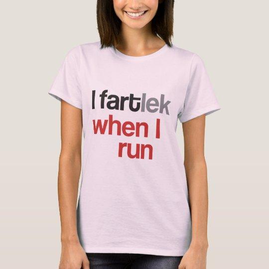 I FARTlek when I Run © - Funny
