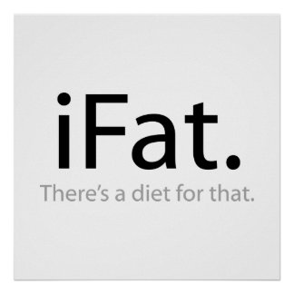 i Fat - There's a Diet For That (iFat) Poster
