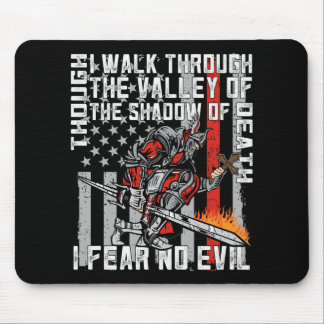 I Fear No Evil Firefighter Crusader Mouse Pad
