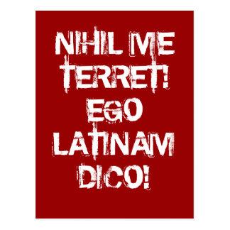 I fear nothing!  I speak Latin! Postcard