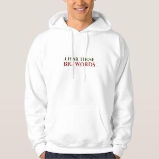 I fear those big words hoodie