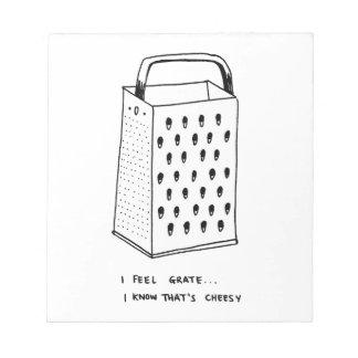I Feel Grate Notepad