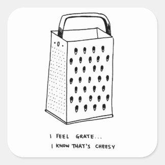 I Feel Grate Square Sticker