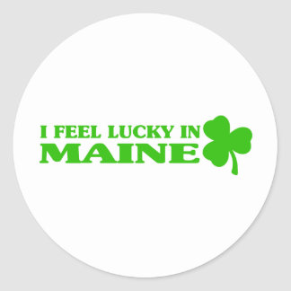 I feel lucky in Maine Round Stickers