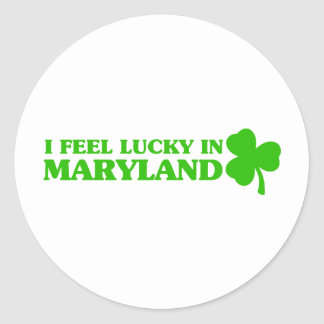 I feel lucky in Maryland Round Stickers