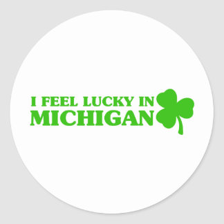 I feel lucky in Michigan Stickers