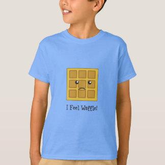 I feel Waffle! T-Shirt