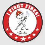 I Fight Fires Firefighter Round Sticker